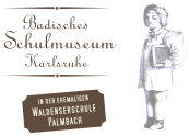 Badisches Schulmuseum Karlsruhe